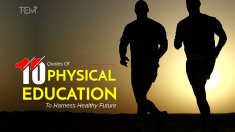 Quotes Of Physical Education